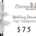 Wedding Dance Gift Certificate - $75