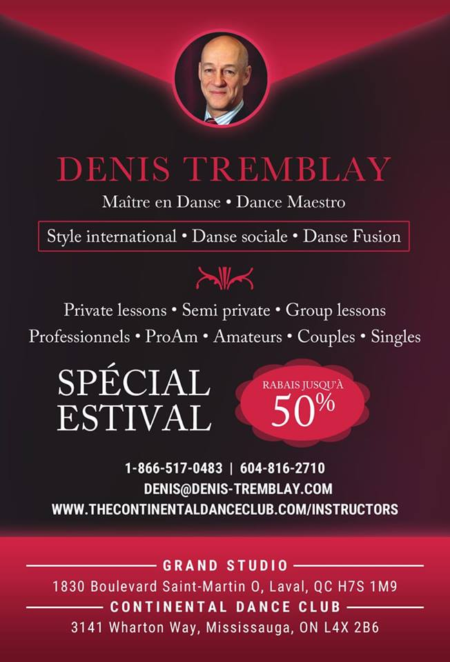 Denis Tremblay SUPER SENSEI OF DANCE special guest artist www.thecontinentaldanceclub.com since 2016